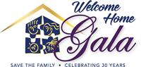 Welcome Home Gala - Save the Family