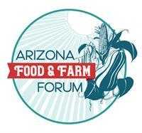 Arizona Food and Farm Forum cultivates prosperity in 2019