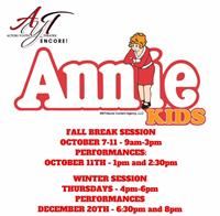 AYT's Encore! Program is proud to present a Winter and Fall Break session of ANNIE KIDS for AGES 6-16