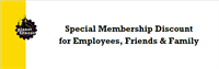 Special Membership Discount for Employees, Friends & Family