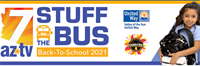 AZTV7 LAUNCHES THE 6TH ANNUAL STUFF THE BUS BACK TO SCHOOL DRIVE