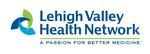 Lehigh Valley Health Network *