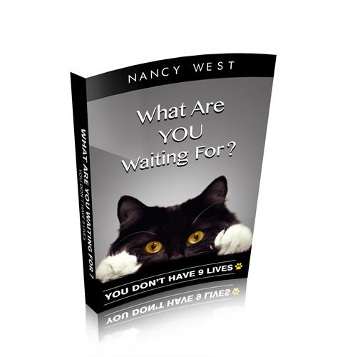 Our author, Nancy M. West, What Are You Waiting For?