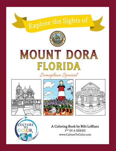 Explore the Sights of Mount Dora, Florida - Coloring Book