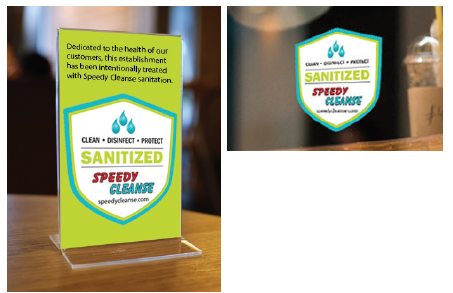Window clings and table top banners promote a healthy facility environment