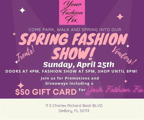 Our big Fashion Show event April 25th! Join us!