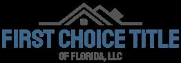 First Choice Title of Florida, LLC
