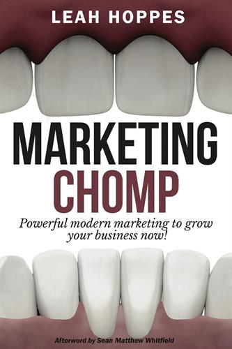 Leah's first book - Marketing Chomp: Small Business Guide to Marketing Strategy
