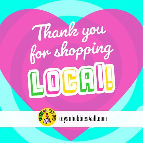 Thank you for shopping local! toysnhobbies4all.com