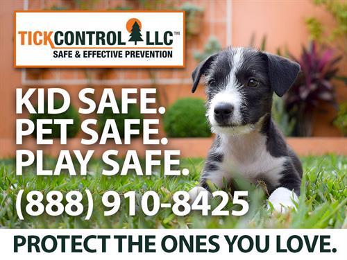 Tick Control, LLC (888) 910-8425 Kid Safe, Pet Safe