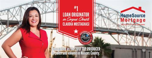 #1 Loan Originator in Corpus Christi, Claudia Mostaghasi was recognized as the 2017 TOP PRODUCER in sales and volume in Nueces County