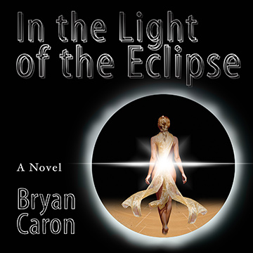 "Cover for Upcoming Audio Book Release of ""In the Light of the Eclipse"""