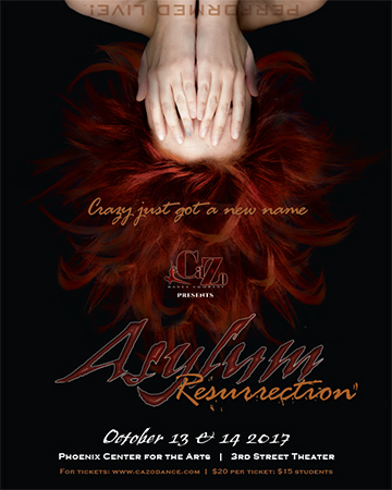 "Teaser Poster for CaZo Dance show ""Asylum: Ressurection"""