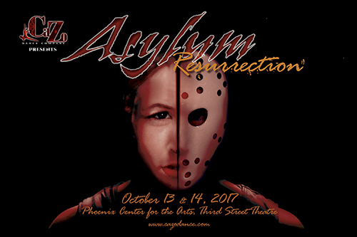 "Flyer for CaZo Dance show ""Asylum: Ressurection"""