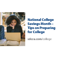 SDCCU presents College Financing Webinars with Resources as part of SDCCU's Financial Wellness Wednesdays in September