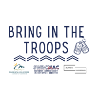 "Southwest Riverside County Military Affairs Committee's ""Bring in the Troops"" Campaign Highlights B"