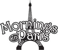 Mornings in Paris