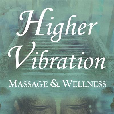 Higher Vibration Massage & Wellness
