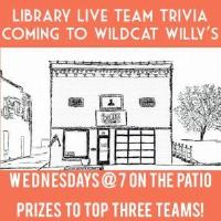 Wildcat Willy's Library Team Trivia