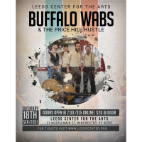 Buffalo Wabs & The Price Hill Hustle - Leed's Center of the Arts