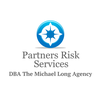 Partners Risk Services DBA The Michael Long Agency