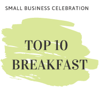 2019 Small Business Celebration - Meet the Top 10 Breakfast