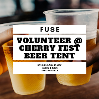 Fuse Volunteer Cherry Fest Beer Tent