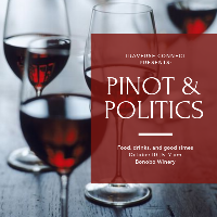 Pinot & Politics
