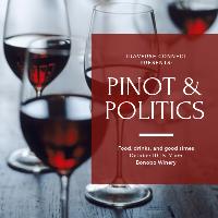 Pints, Pinot & Politics