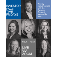 Investor Face Time Friday: Connect with Traverse Connect