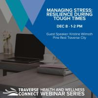 Managing Stress: Resilience during tough times