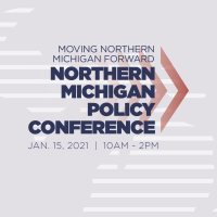 Northern Michigan Policy Conference 2021