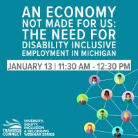 An Economy Not Made For Us: The Need for Disability-Inclusive Employment in Michigan