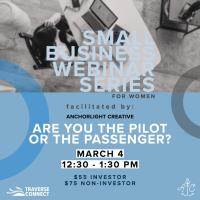 Small Business Series for Women: Are You the Pilot or the Passenger?