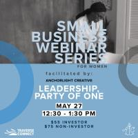 Small Business Series for Women: Leadership, Party of One