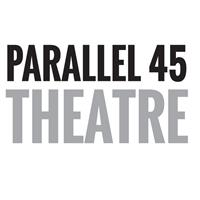 Parallel 45 Theatre