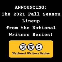 The 2021 Fall Season Lineup from the National Writers Series: 8/9/2021