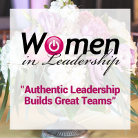 "Women in Leadership ""Authentic Leadership Builds Great Teams"" featuring Ruffin Chevaleau"