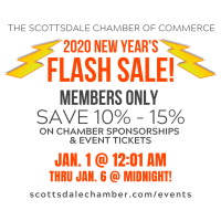 2020 Members Only Scottsdale Chamber FLASH SALE!!