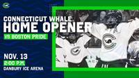 Connecticut Whale vs Boston Pride - Home Game #1