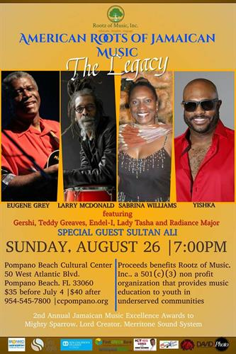 4th annual American Roots of Jamaican Music: the Legacy Sunday august 26,2018 at the Pompano Beach Cultura Center