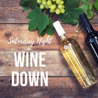 Saturday Night Wine Down