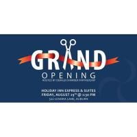 Holiday Inn Express & Suites Grand Opening and Ribbon Cutting