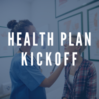 Health Plan Kick Off