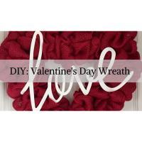 DIY:Valentine's Day Wreath Making