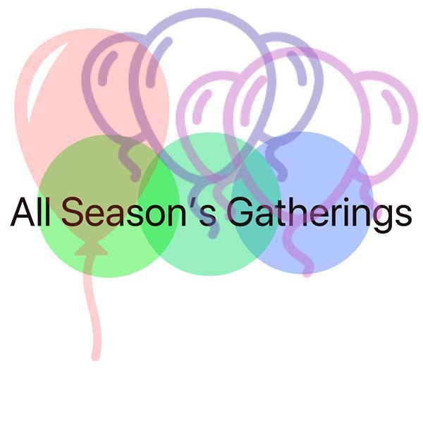 All Season's Gatherings
