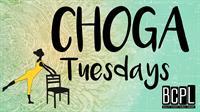 Choga Tuesdays