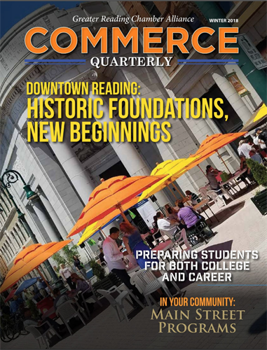 Commerce Quarterly, A Magazine for the Greater Reading Chamber Alliance