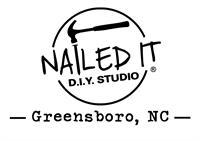 Nailed It DIY Greensboro