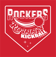 ROCKERS ROLLIN' KICKBALL LEAGUE!